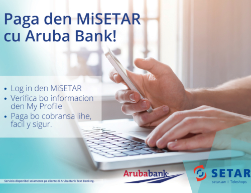 SETAR ta introduci pago di cobransa via MiSETAR cu Aruba Bank